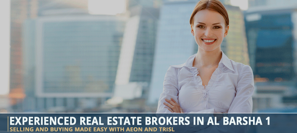 Experienced Real Estate Brokers In Al Barsha 1