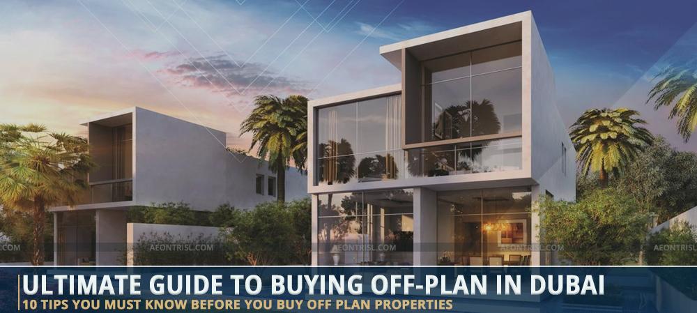 How To Buy Off Plan Properties In Dubai
