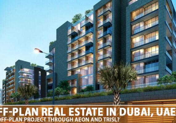 Best Off-Plan Real Estate In Dubai, UAE