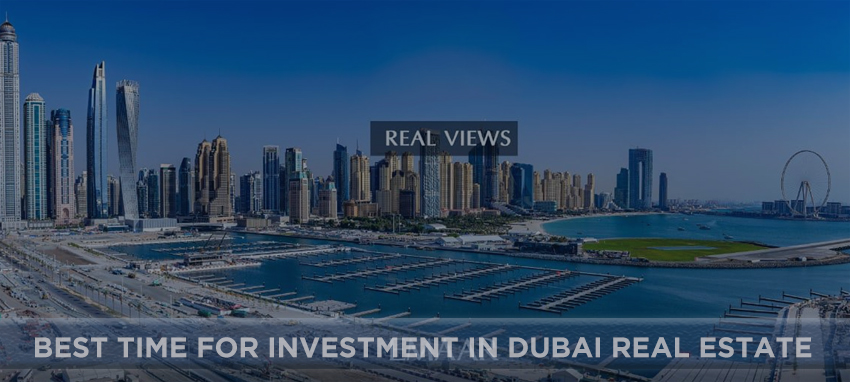 The Best Time For Investment In Dubai Real Estate