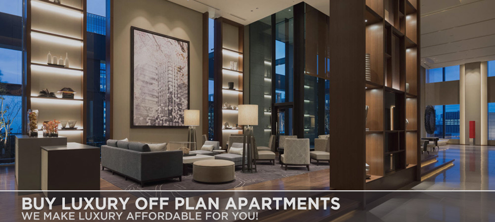 Buy Luxury Off Plan Apartments