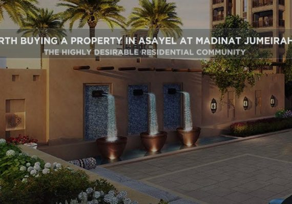 Is It Worth Buying A Property In Asayel At Madinat Jumeirah Living?