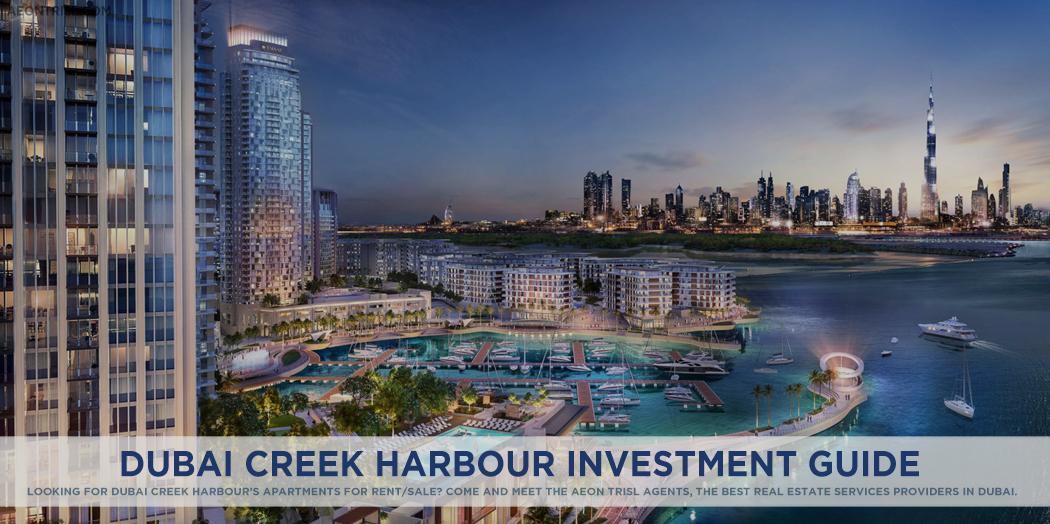 An Overview Of Dubai Creek Harbour