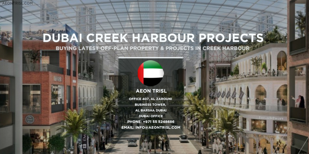 Dubai Creek Harbour Project Buying Guide