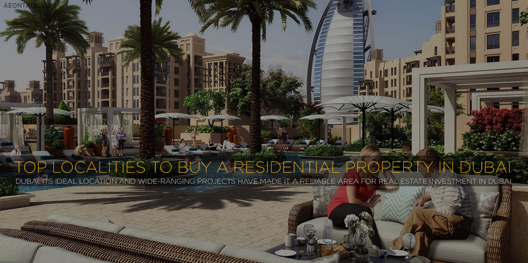 Top Localities To Buy A Residential Property In Dubai