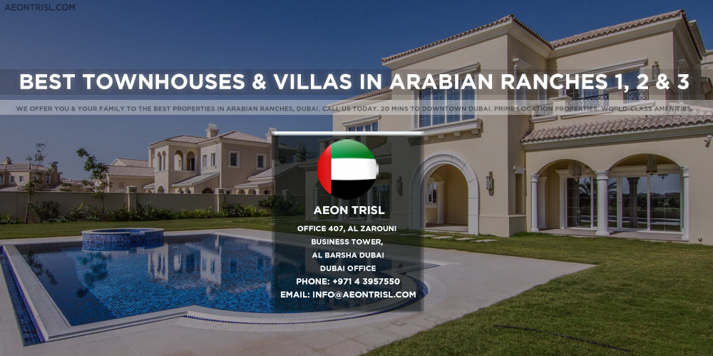 BEST TOWNHOUSES & VILLAS IN ARABIAN RANCHES 1, 2 & 3