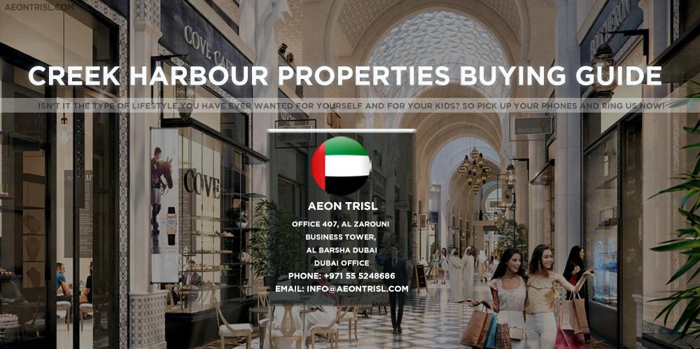Creek Harbour Properties Buying Guide