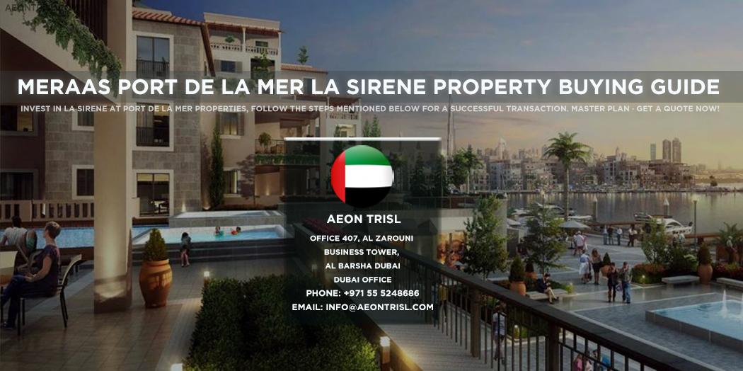 Meraas Port De La Mer La Sirene Property Buying Guide