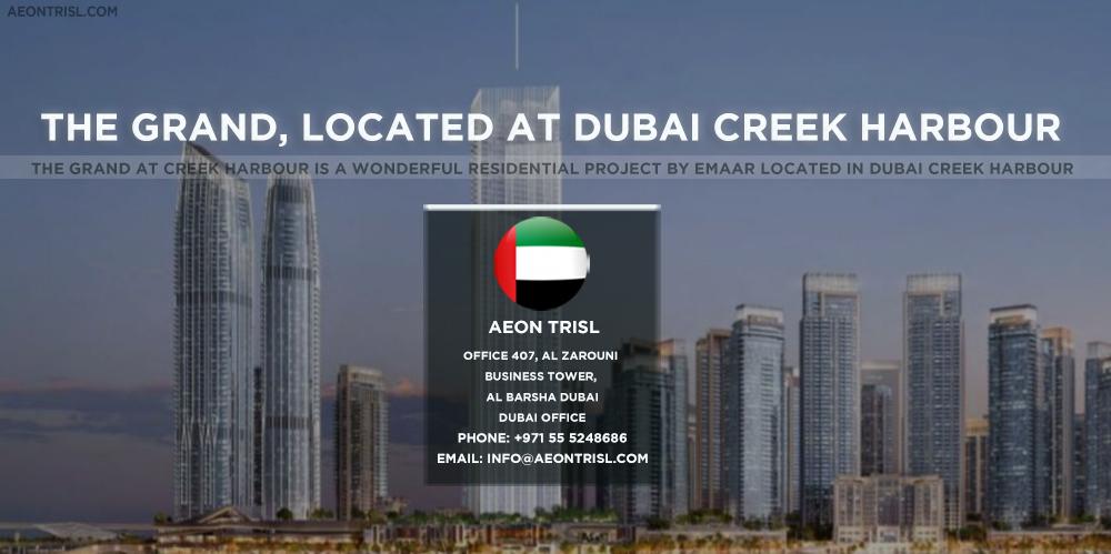 The Grand, located at Dubai Creek Harbour