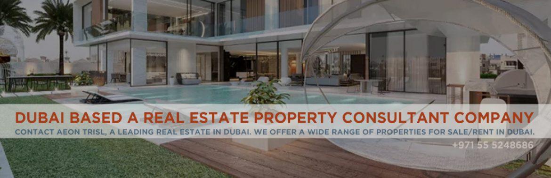 Dubai Based A Real Estate Property Consultant Company