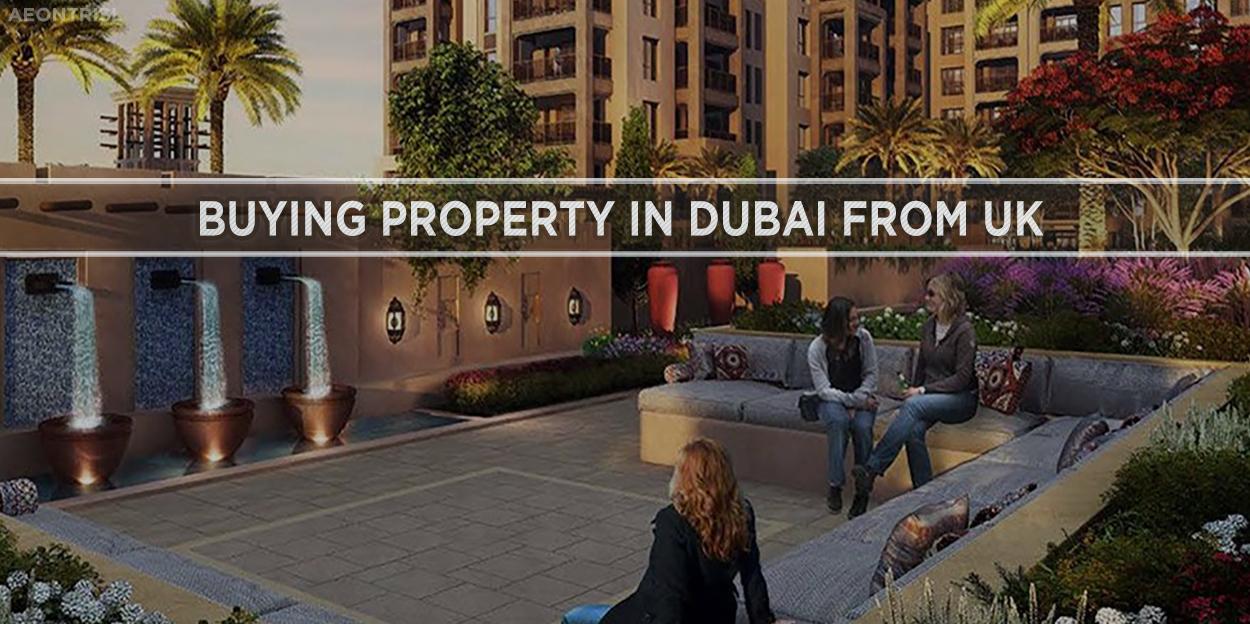 Buying Property In Dubai From UK