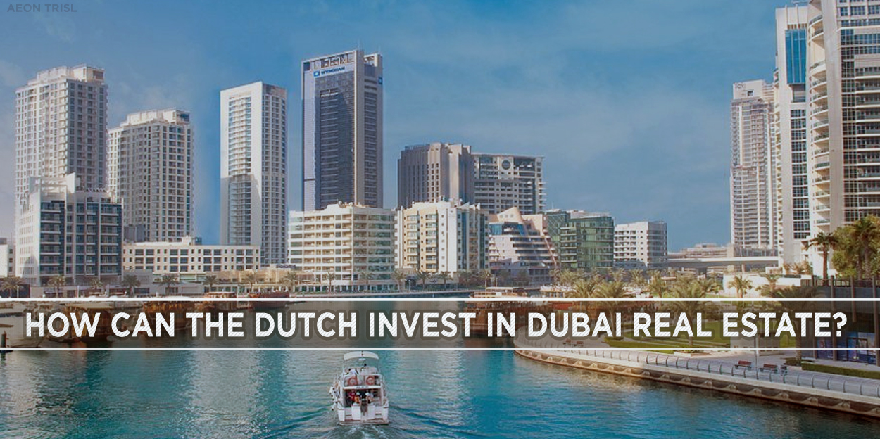 How can the Dutch invest in Dubai real estate