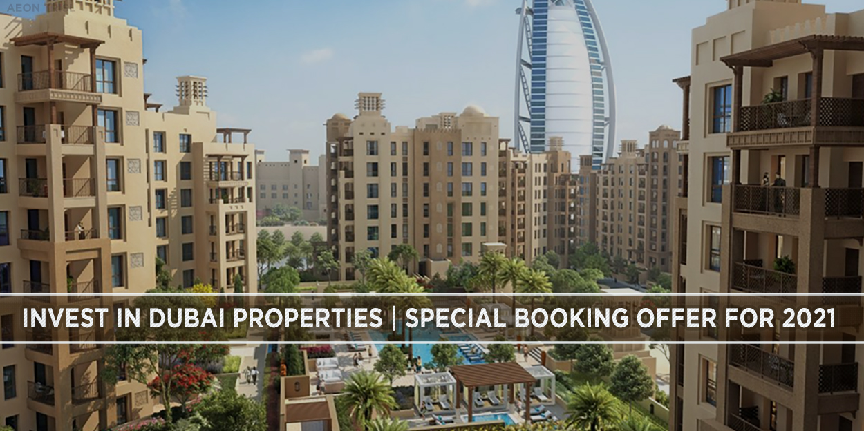 Invest In Dubai Property - Special Booking Offer October 2021