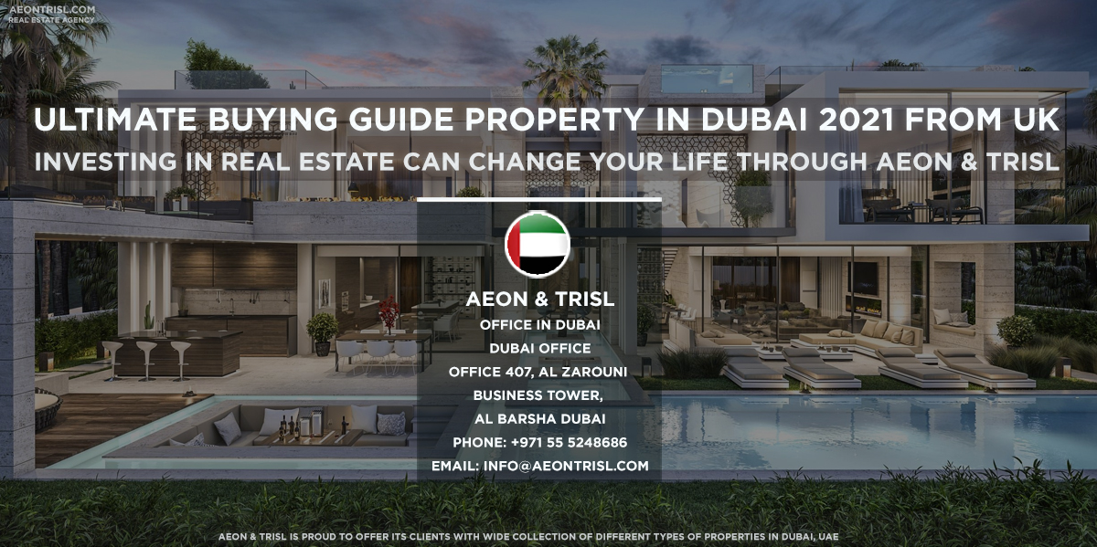 Ultimate BUYING GUIDE PROPERTY IN DUBAI 2021 FROM UK